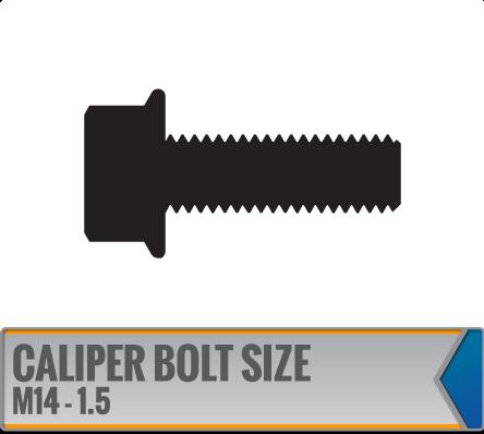 CALIPER BOLT SIZE - M14