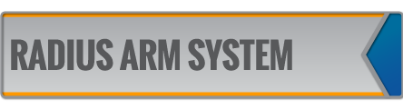RADIUS ARM SYSTEMS